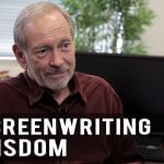 Screenwriting Wisdom I've Never Forgotten by Eric Edson